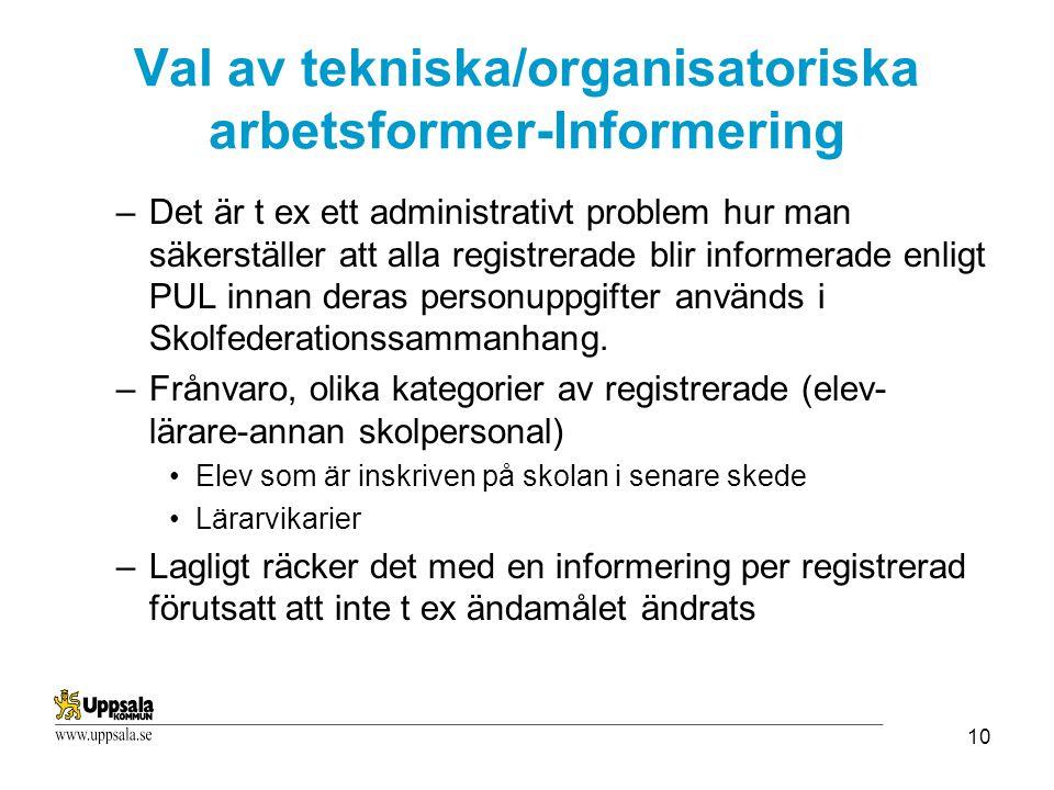 Val av tekniska/organisatoriska arbetsformer-Informering