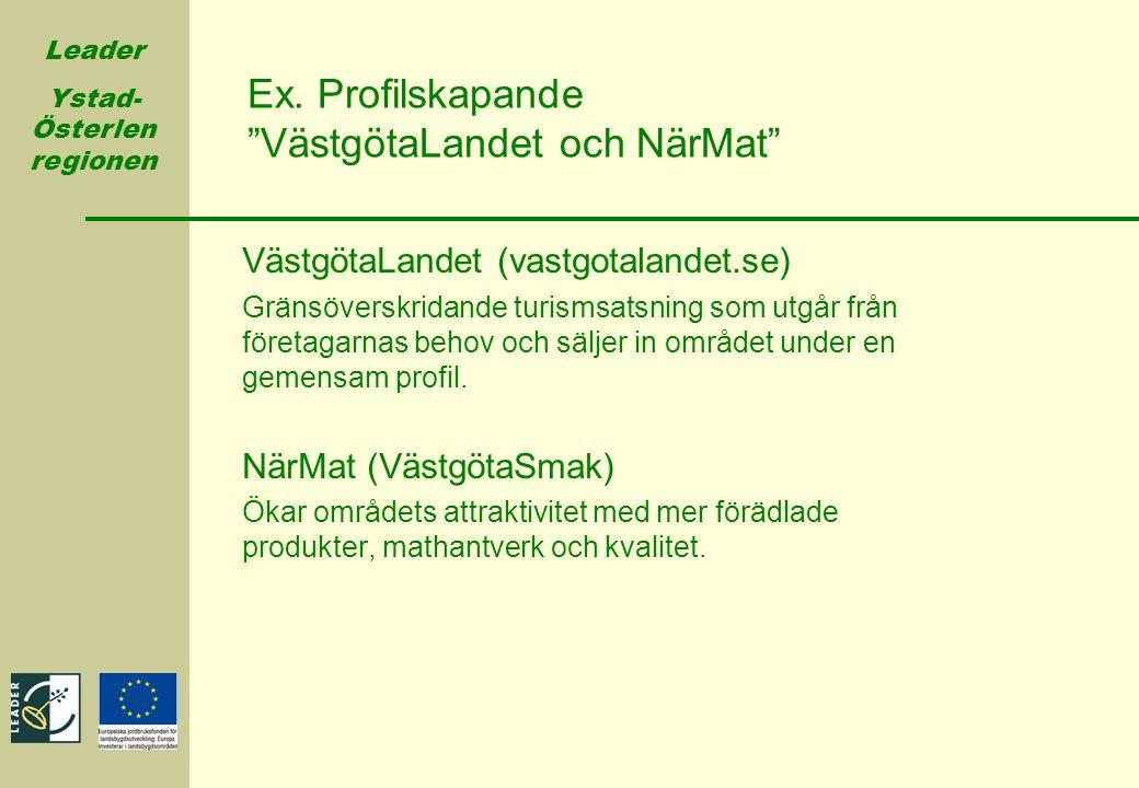 Ex. Profilskapande VästgötaLandet och NärMat
