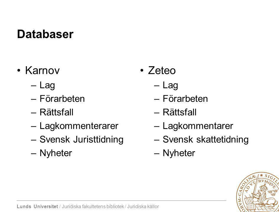 Databaser Karnov Zeteo Lag Förarbeten Rättsfall Lagkommenterarer