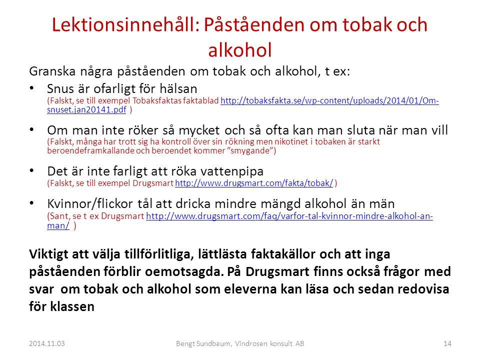 Lektionsinnehåll: Påståenden om tobak och alkohol
