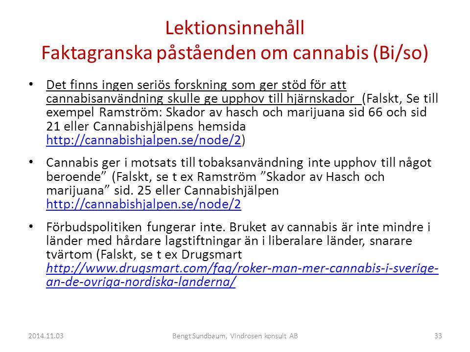 Lektionsinnehåll Faktagranska påståenden om cannabis (Bi/so)