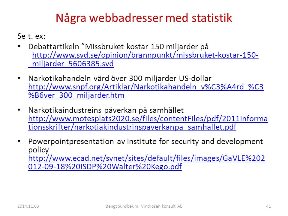 Några webbadresser med statistik