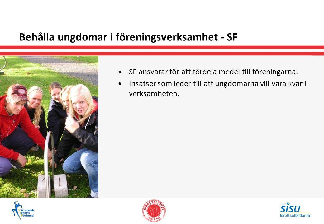 Behålla ungdomar i föreningsverksamhet - SF