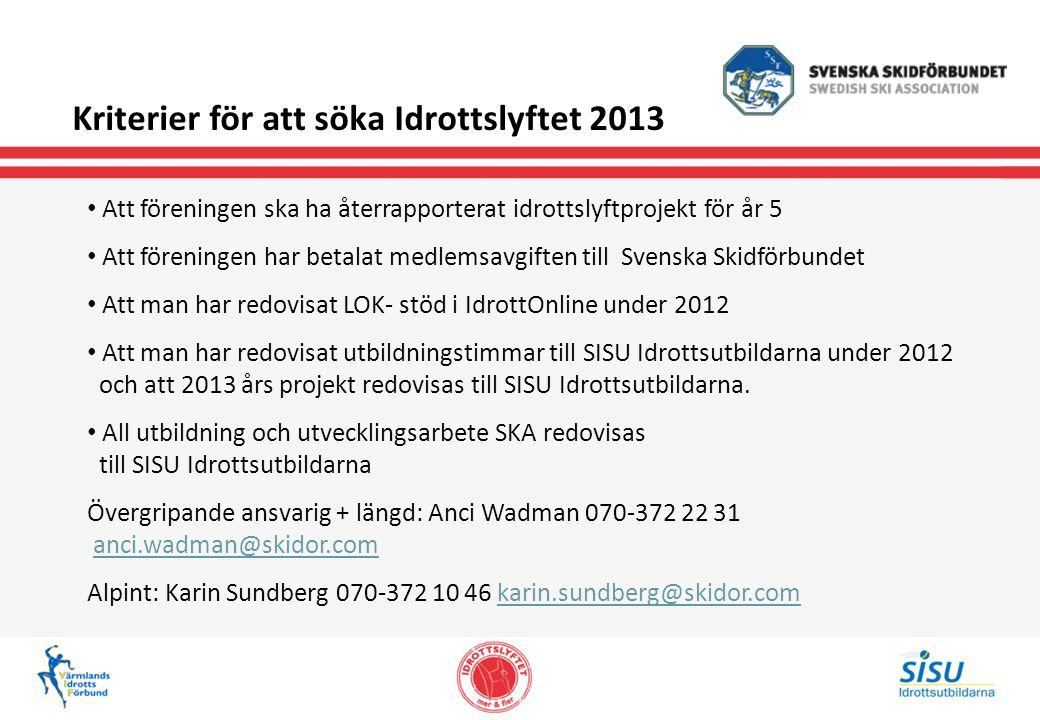 Kriterier för att söka Idrottslyftet 2013