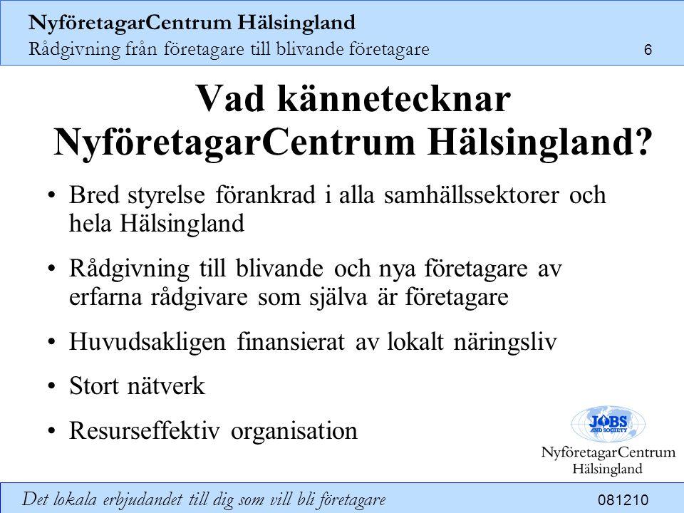 Vad kännetecknar NyföretagarCentrum Hälsingland