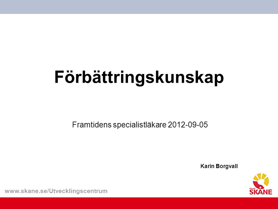 Framtidens specialistläkare 2012-09-05