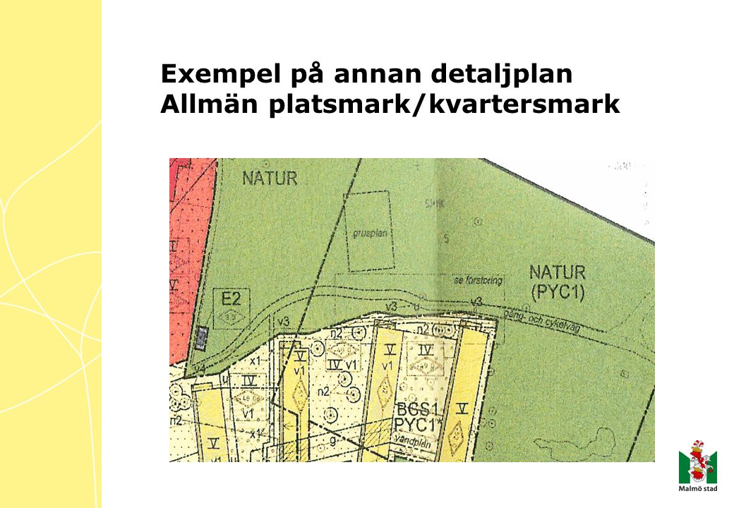 Exempel på annan detaljplan Allmän platsmark/kvartersmark
