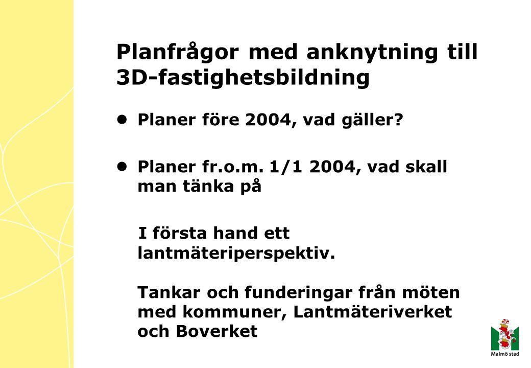 Planfrågor med anknytning till 3D-fastighetsbildning