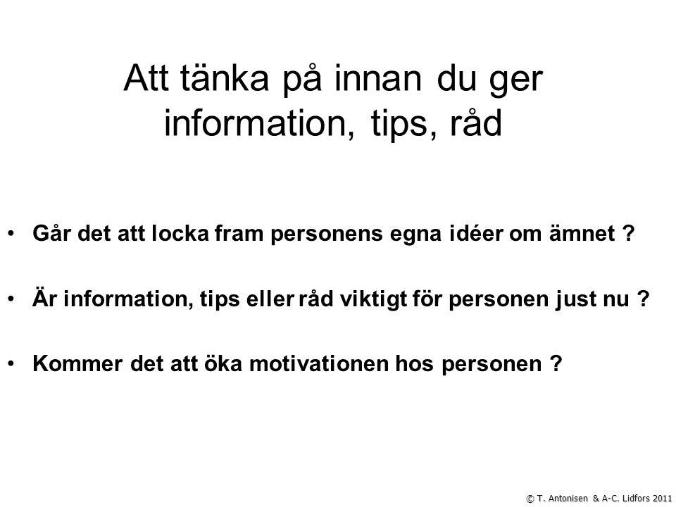Att tänka på innan du ger information, tips, råd