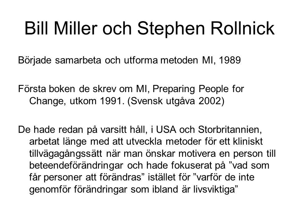 Bill Miller och Stephen Rollnick