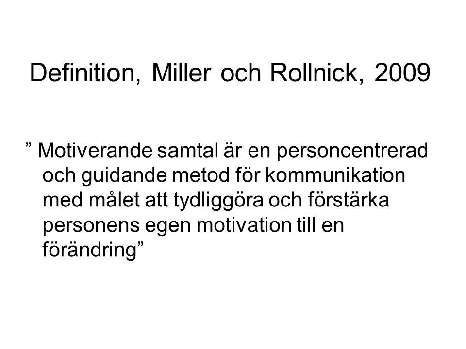 Definition, Miller och Rollnick, 2009