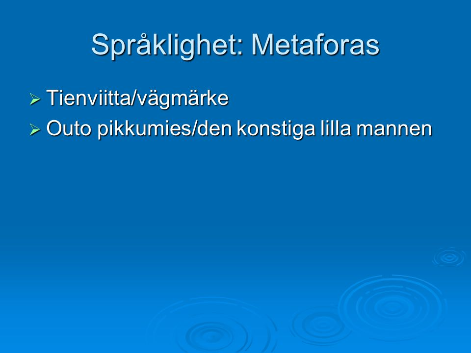 Språklighet: Metaforas