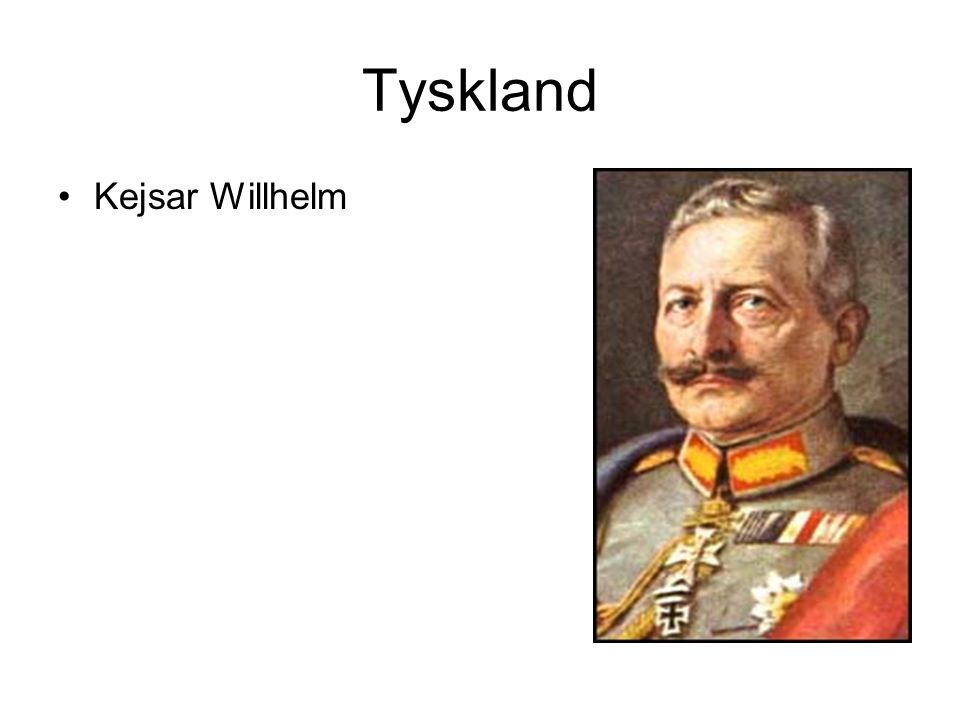 Tyskland Kejsar Willhelm