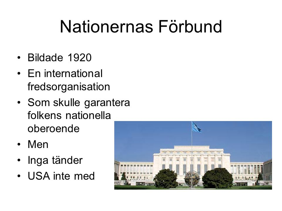 Nationernas Förbund Bildade 1920 En international fredsorganisation