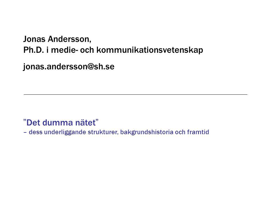 Jonas Andersson, Ph.D. i medie- och kommunikationsvetenskap