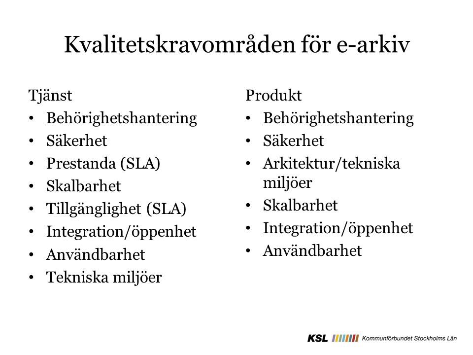 Kvalitetskravområden för e-arkiv