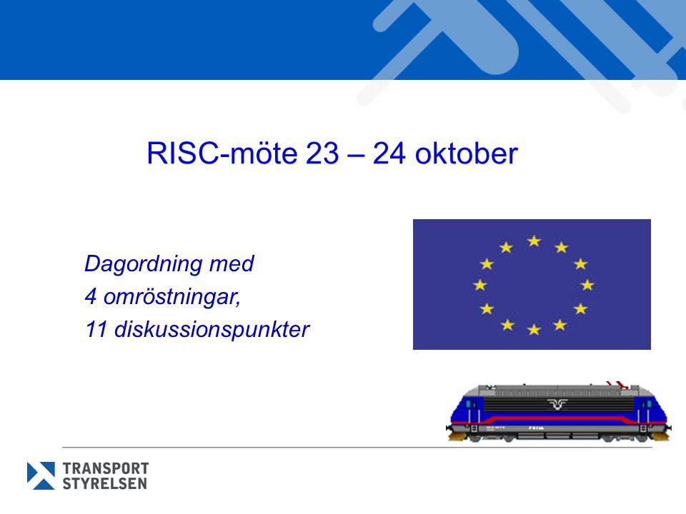 RISC-möte 23 – 24 oktober Dagordning med 4 omröstningar,