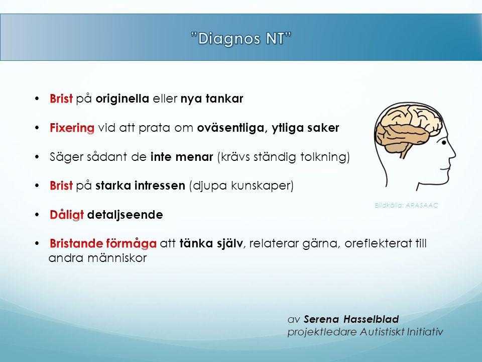 Diagnos NT  Brist på originella eller nya tankar