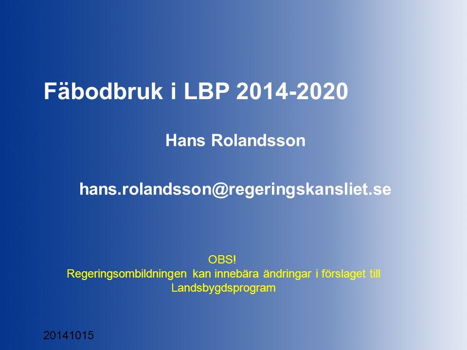 Hans Rolandsson hans.rolandsson@regeringskansliet.se