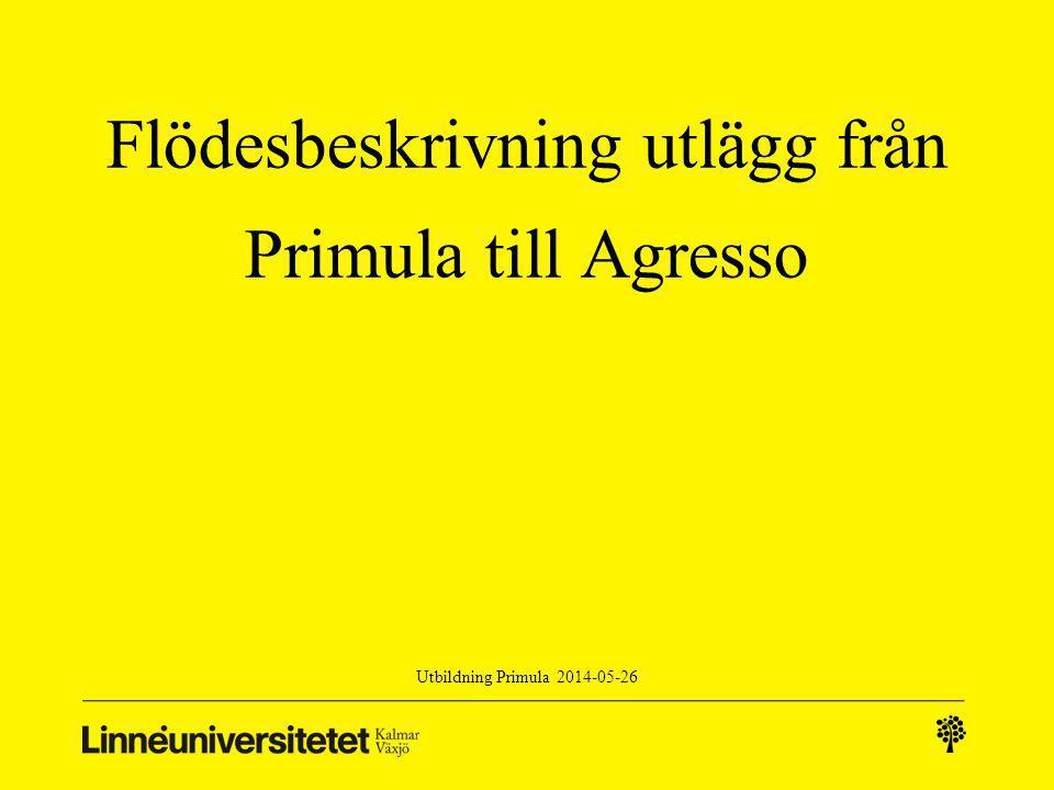 Flödesbeskrivning utlägg från Primula till Agresso