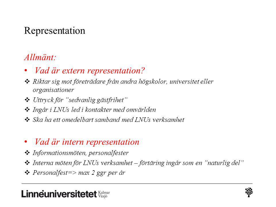 Representation Allmänt: Vad är extern representation