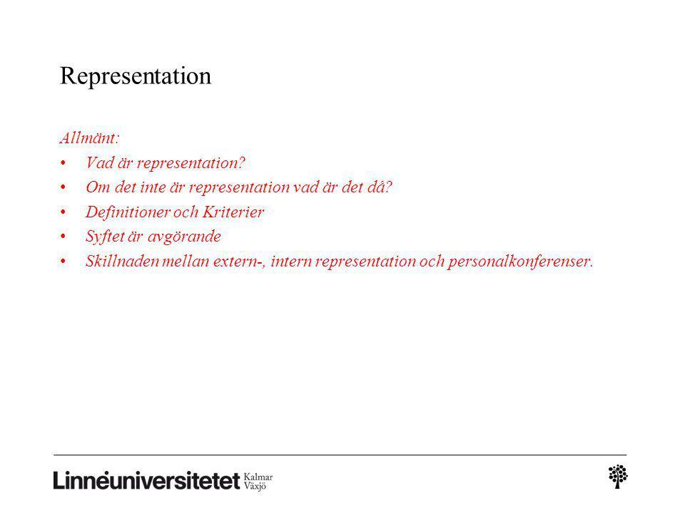 Representation Allmänt: Vad är representation
