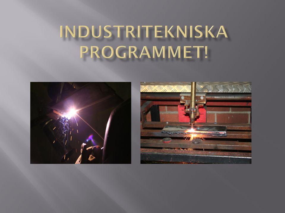 Industritekniska programmet!