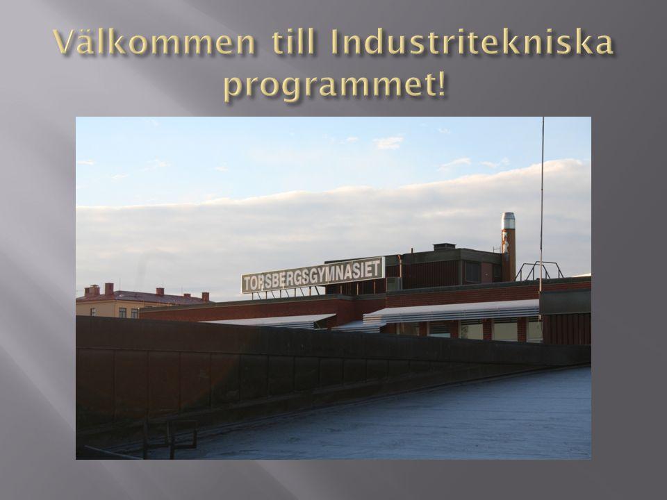 Välkommen till Industritekniska programmet!