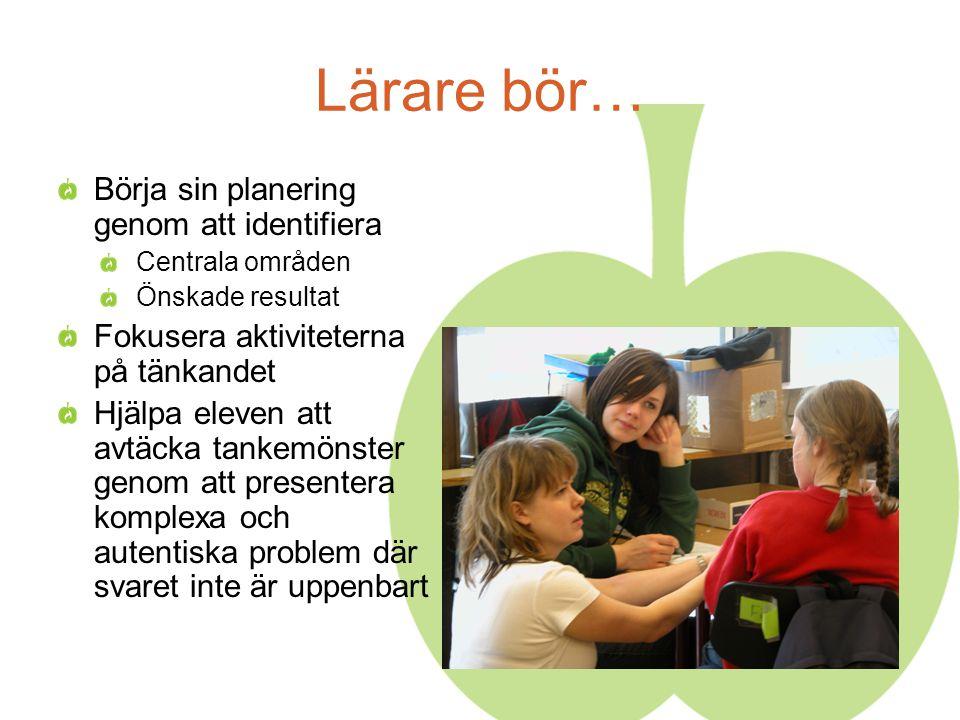 Lärare bör… Börja sin planering genom att identifiera