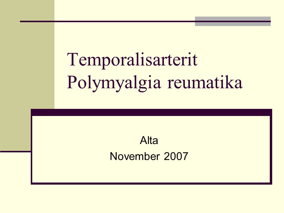 Temporalisarterit Polymyalgia reumatika