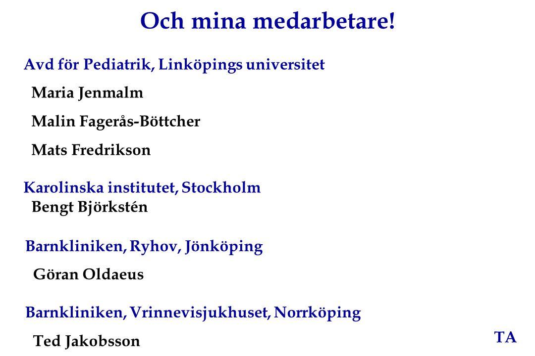 Och mina medarbetare! Avd för Pediatrik, Linköpings universitet