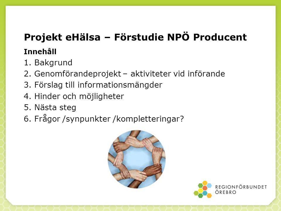 Projekt eHälsa – Förstudie NPÖ Producent