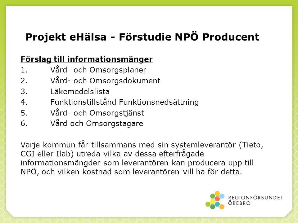 Projekt eHälsa - Förstudie NPÖ Producent