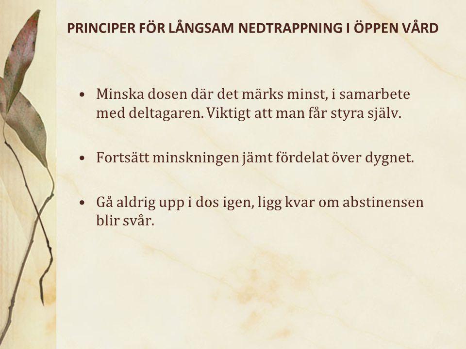 PRINCIPER FÖR LÅNGSAM NEDTRAPPNING I ÖPPEN VÅRD