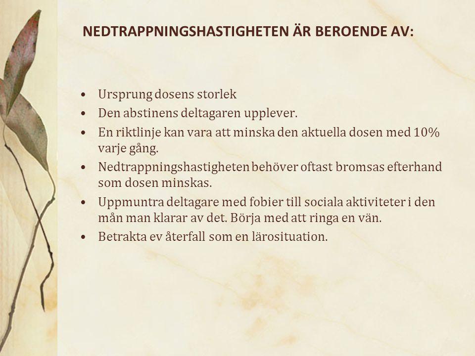 NEDTRAPPNINGSHASTIGHETEN ÄR BEROENDE AV: