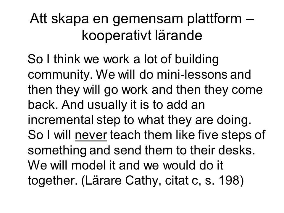 Att skapa en gemensam plattform – kooperativt lärande