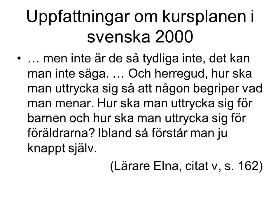 Uppfattningar om kursplanen i svenska 2000