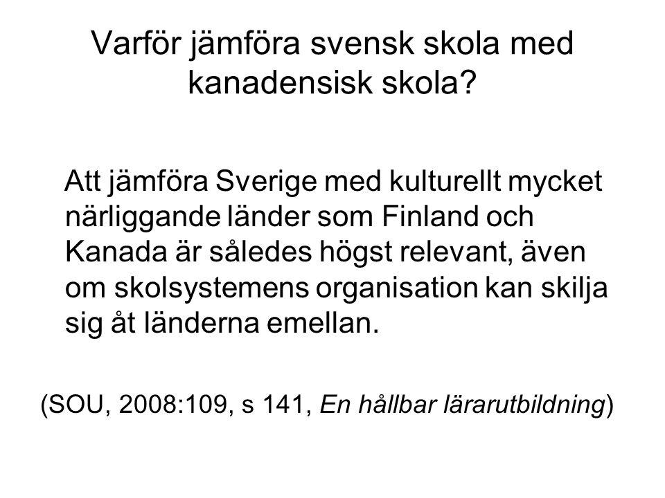 Varför jämföra svensk skola med kanadensisk skola