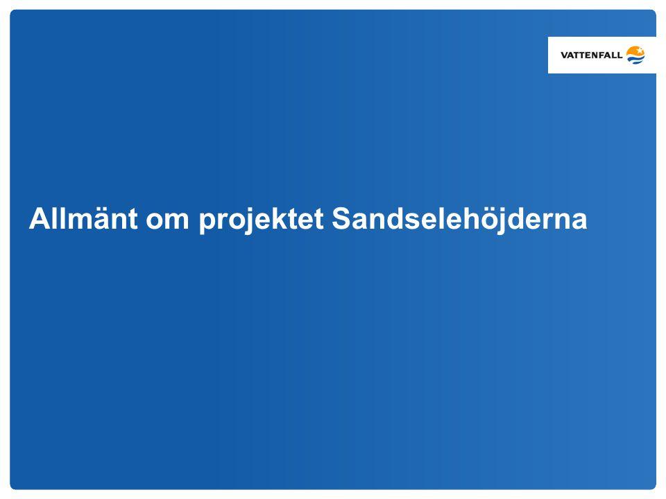 Allmänt om projektet Sandselehöjderna