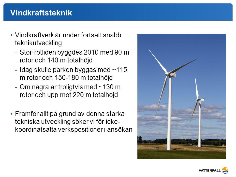 Vindkraftsteknik Vindkraftverk är under fortsatt snabb teknikutveckling. Stor-rotliden byggdes 2010 med 90 m rotor och 140 m totalhöjd.