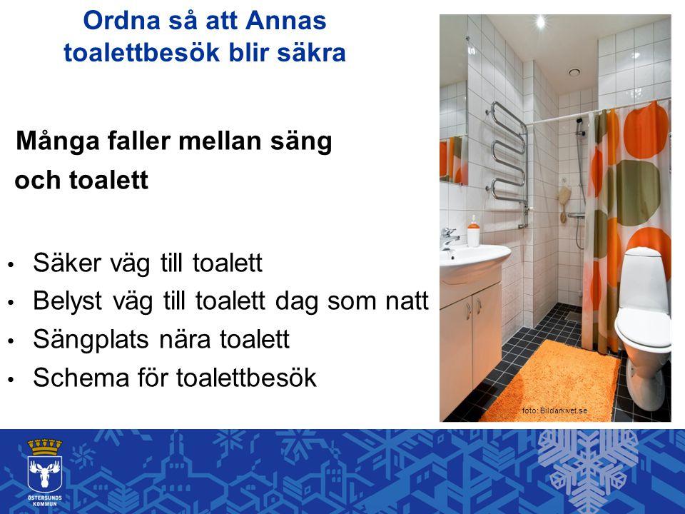Ordna så att Annas toalettbesök blir säkra
