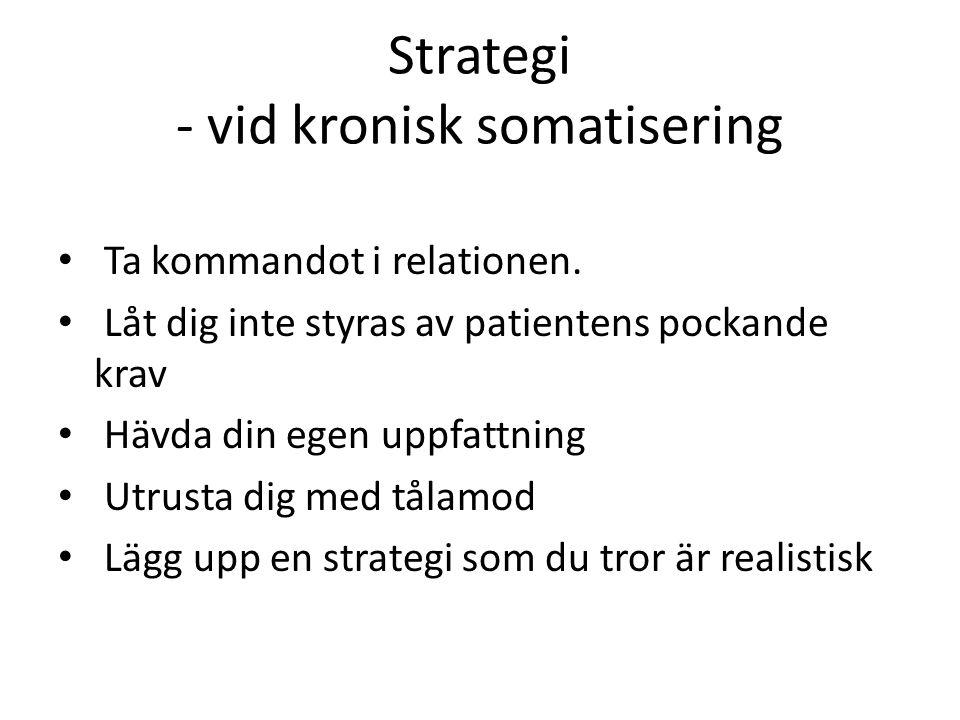 Strategi - vid kronisk somatisering
