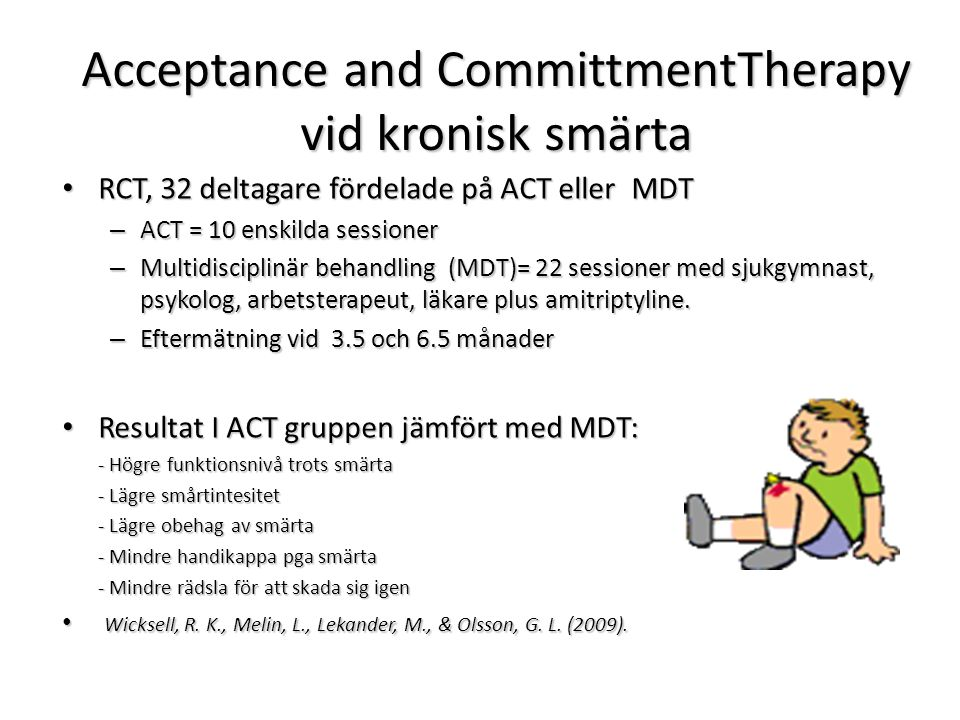 Acceptance and CommittmentTherapy vid kronisk smärta