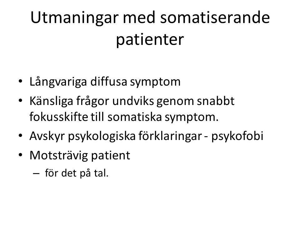 Utmaningar med somatiserande patienter