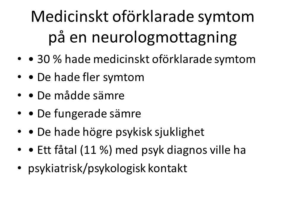 Medicinskt oförklarade symtom på en neurologmottagning