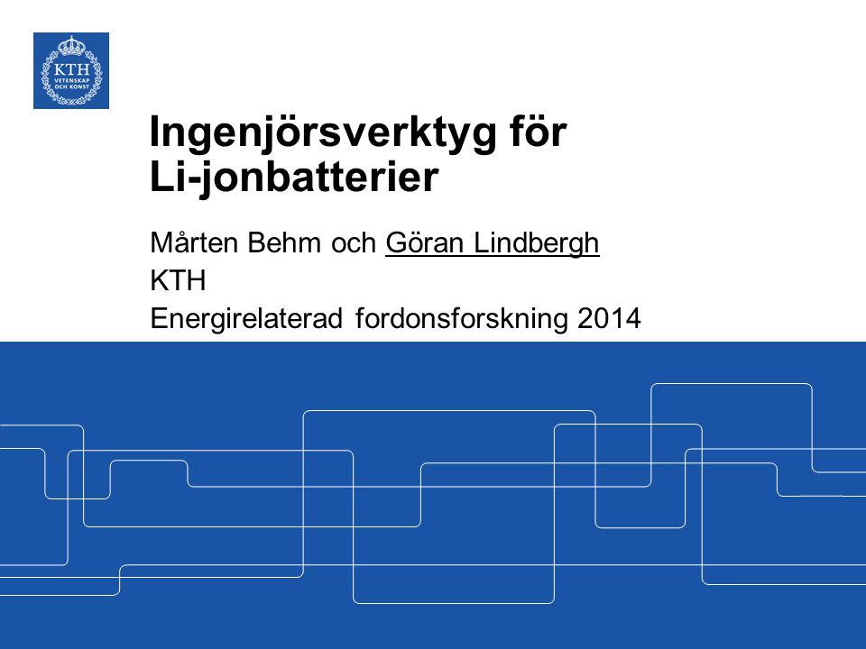 Ingenjörsverktyg för Li-jonbatterier
