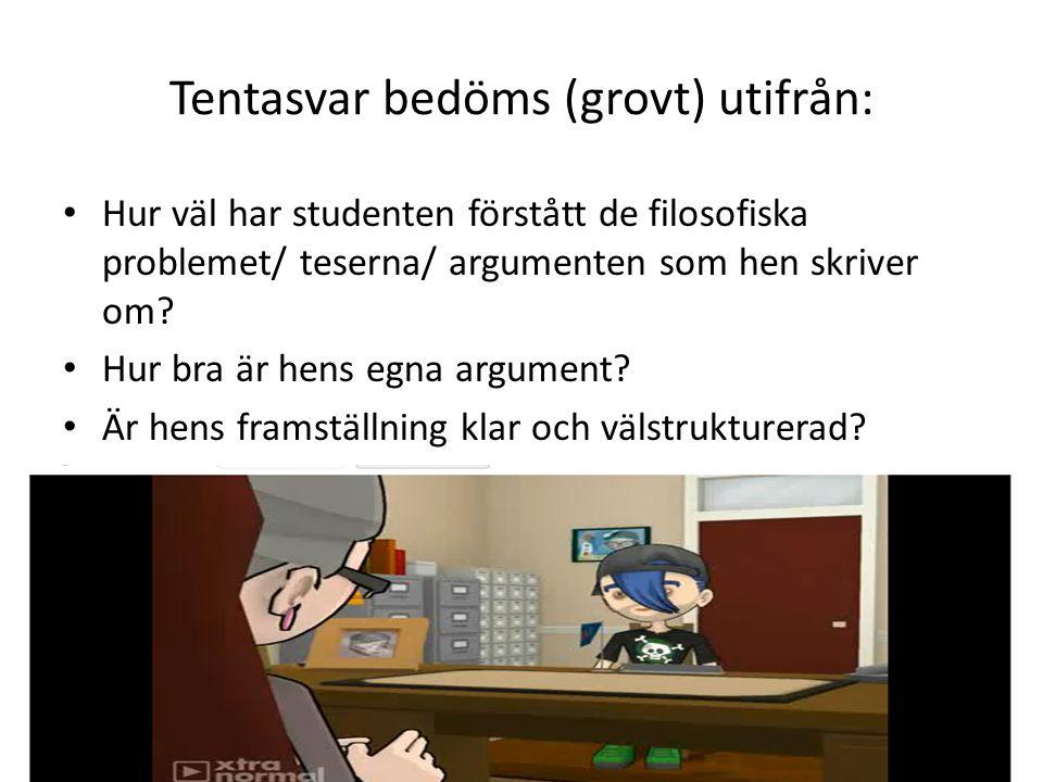 Tentasvar bedöms (grovt) utifrån: