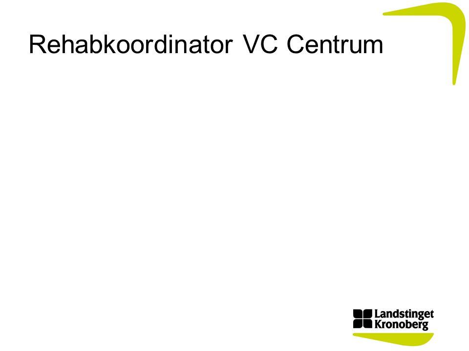 Rehabkoordinator VC Centrum
