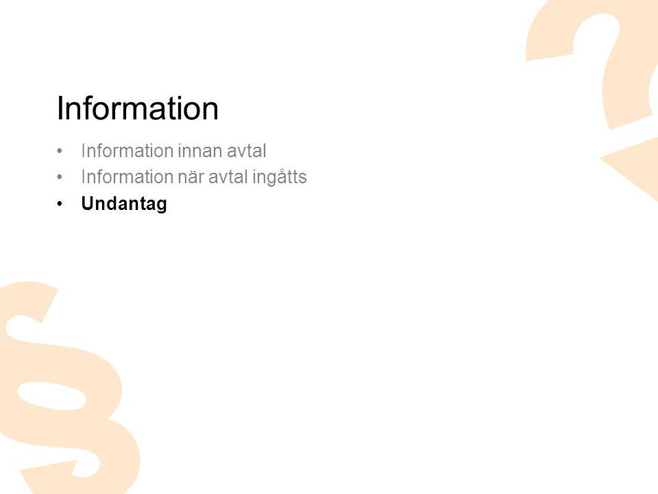 Information Information innan avtal Information när avtal ingåtts