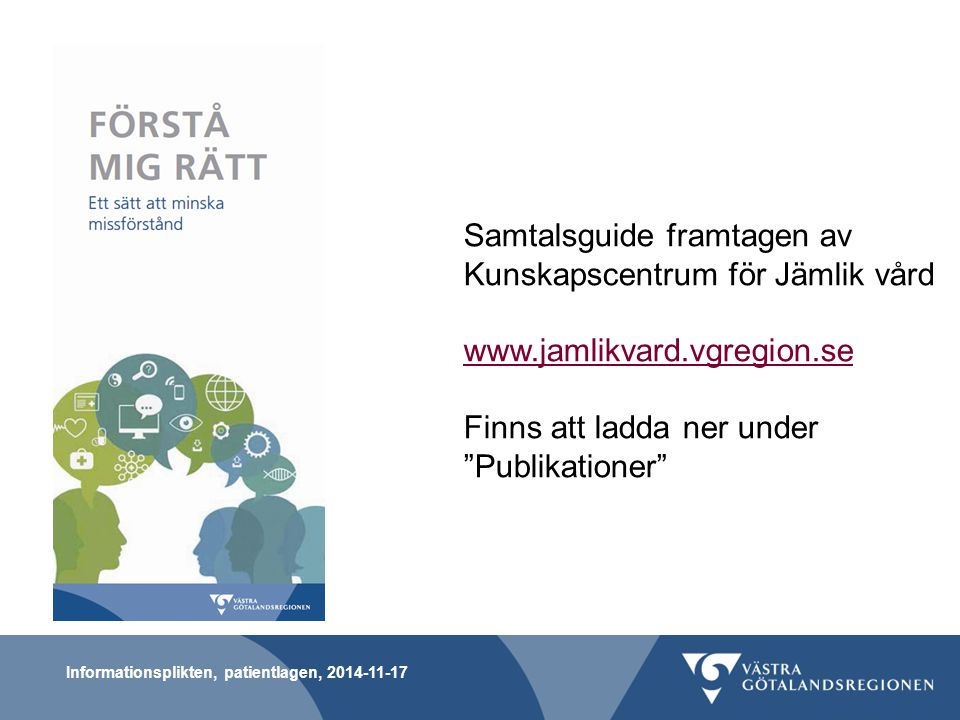Samtalsguide framtagen av Kunskapscentrum för Jämlik vård